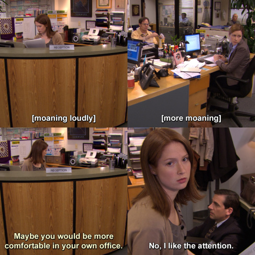 The Office - Maybe you would be more comfortable in your own office.