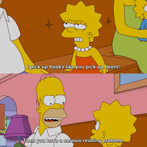 The Simpsons - I pick up books like you pick up beers!