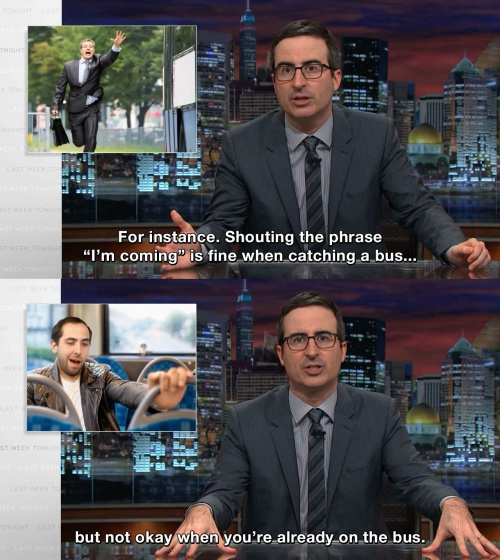 Last Week Tonight with John Oliver - Context is VERY important.