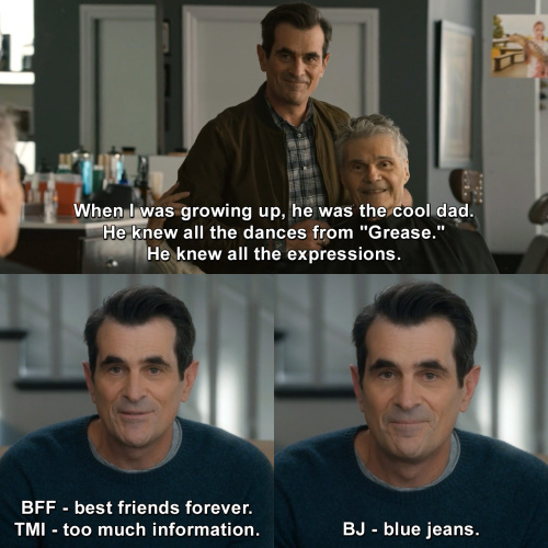 Modern Family - He was the cool dad