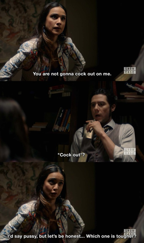 """The Magicians Margo Quotes: You Are Not Gonna Cock Out On Me. """"Cock Out""""? I'd Say"""