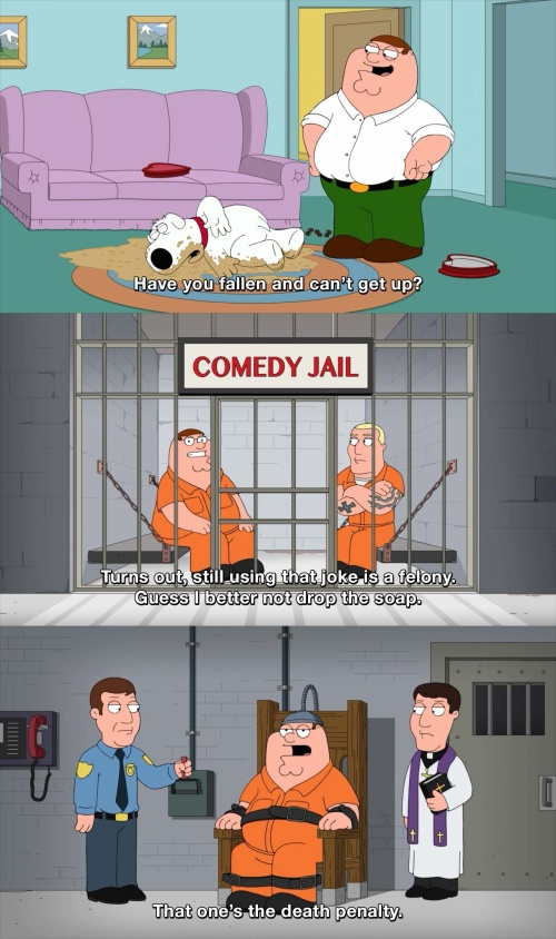 Family Guy - Have you fallen and can't get up?