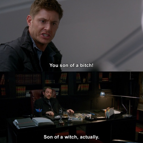 Supernatural - You son of a…