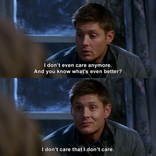 Supernatural - I don't even care anymore