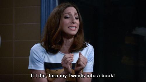 Brooklyn Nine-Nine - If I die, turn my Tweets into a book!