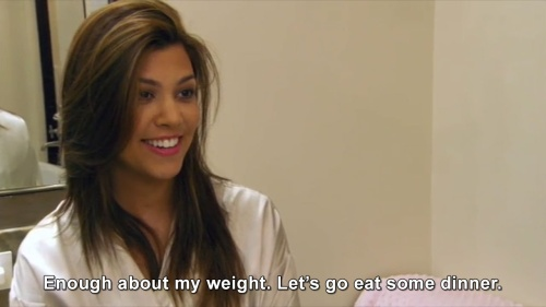 Keeping Up with the Kardashians - Enough about my weight