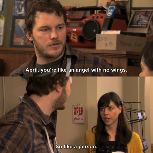 Parks and Recreation - Like an angel with no wings