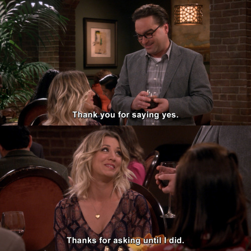 The Big Bang Theory - Thank you for saying yes.