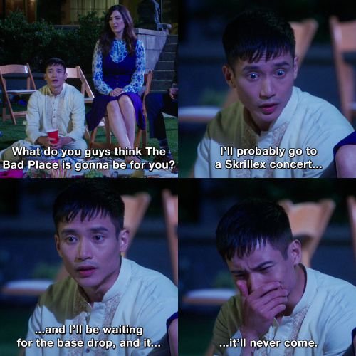 The Good Place - It will never come