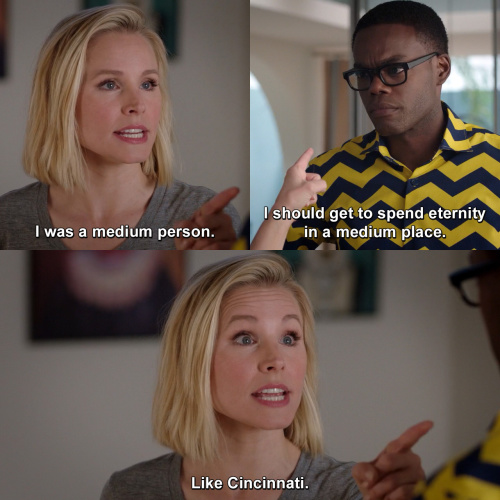 The Good Place - I wasn't freakin' Gandhi, but I was okay…
