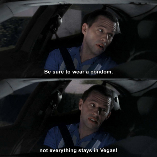 Two and a Half Men - Be sure to wear a condom, not everything stays in Vegas!