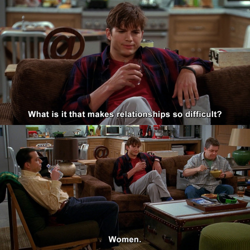 Two and a Half Men - What is it that makes relationships so difficult?