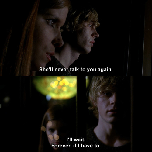 American Horror Story - She'll never talk to you again.
