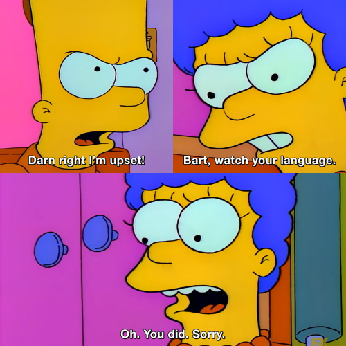 The Simpsons - Darn right I'm upset!