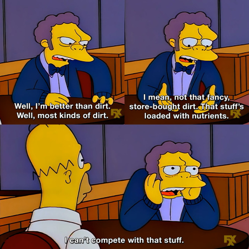 The Simpsons - I'm better than dirt