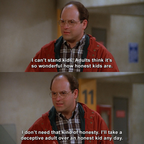 Seinfeld - I can't stand kids