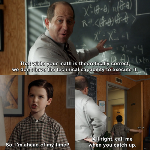 Young Sheldon - Call me when you catch up.
