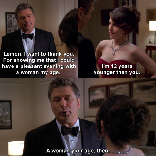 30 Rock - A pleasant evening with a woman my age.