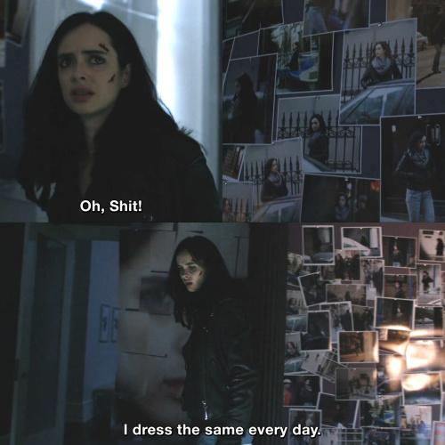 Jessica Jones - I dress the same every day.