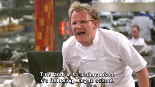Hells Kitchen - This lamb is so undercooked, it's following Mary to school!