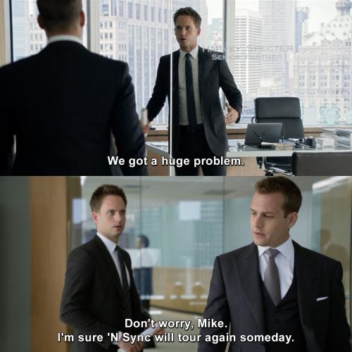 Suits - We got a huge problem.