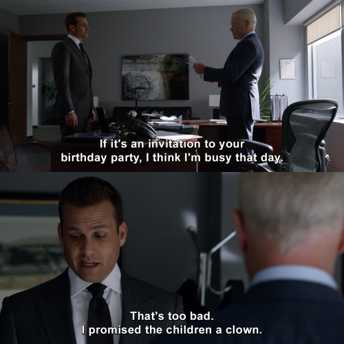 Suits - I think I'm busy that day.