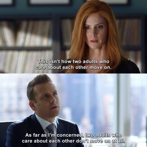 Suits - This isn't how two adults who care about each other move on.