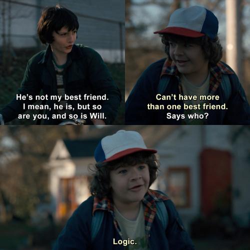 Stranger Things - He's not my best friend