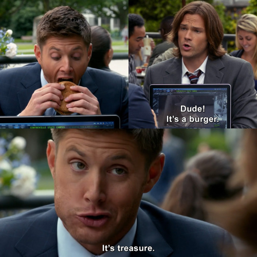 Dude  It's a burger  It's treasure  | Supernatural | TVgag com