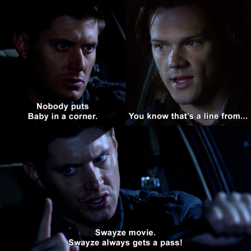 Supernatural - Nobody puts Baby in a corner