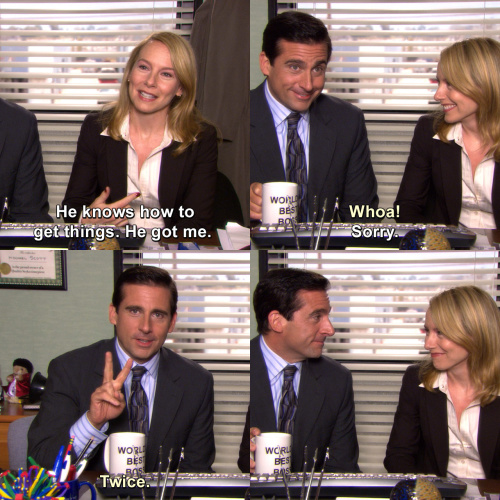 The Office - He knows how to get things.