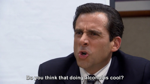 The Office - Do you think that doing alcohol is cool?