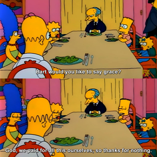 The Simpsons - Bart would you like to say grace?