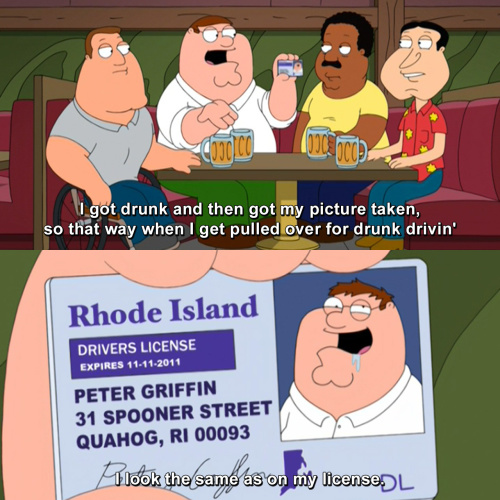 Family Guy - I got drunk and then got my picture taken