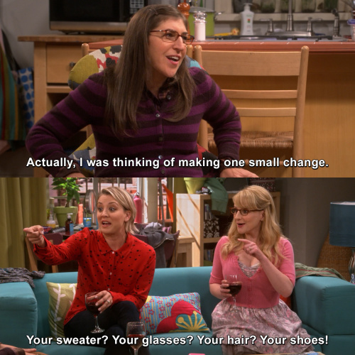 The Big Bang Theory - Actually, I was thinking of making one small change.