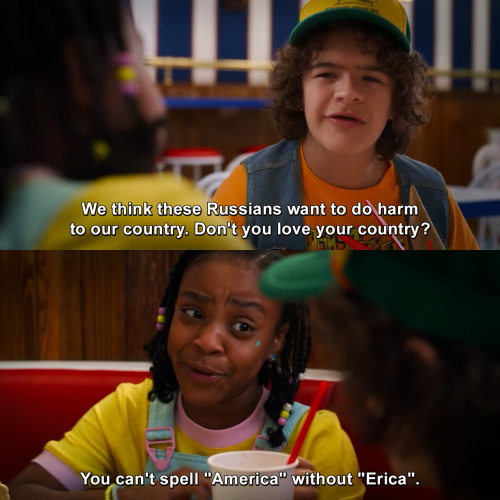 Stranger Things - Don't you love your country?