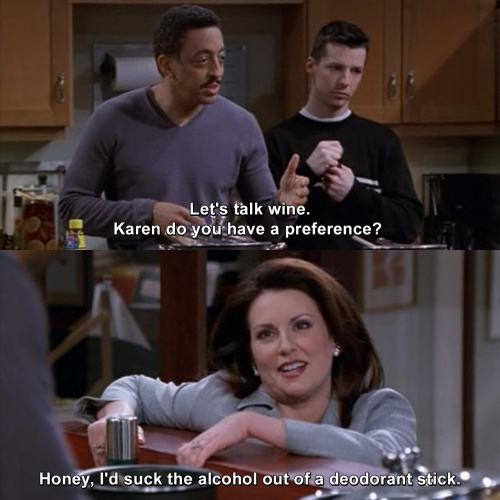 Will and Grace - Let's talk wine