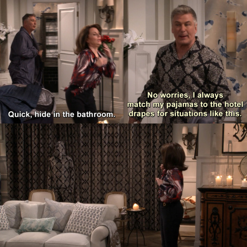 Will and Grace - Quick, hide in the bathroom.