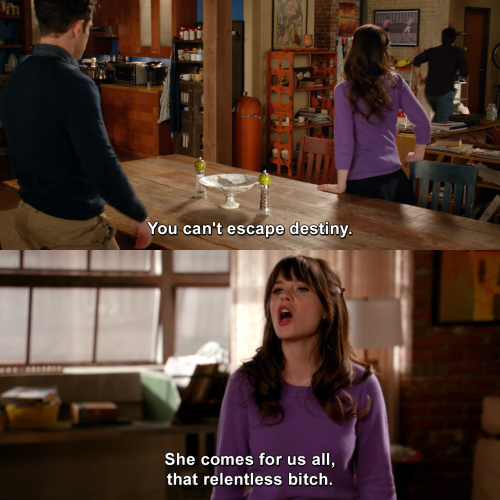 New Girl - You can't escape destiny.