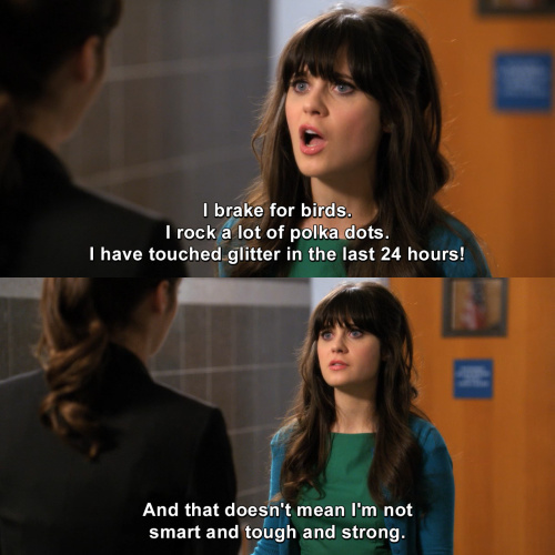 New Girl - I brake for birds.