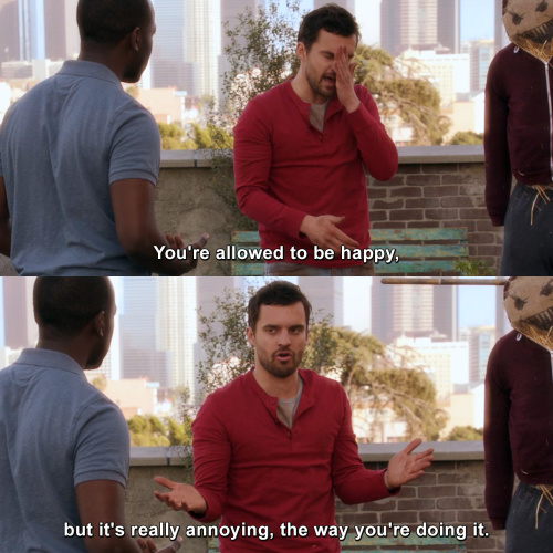New Girl - You're allowed to be happy
