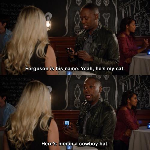 New Girl - Ferguson is his name.