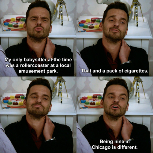 New Girl - My only babysitter at the time was a rollercoaster