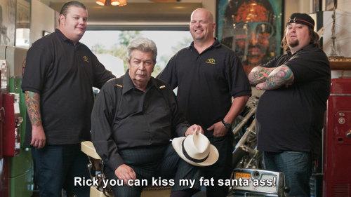 Pawn Stars - kiss my fat santa ass