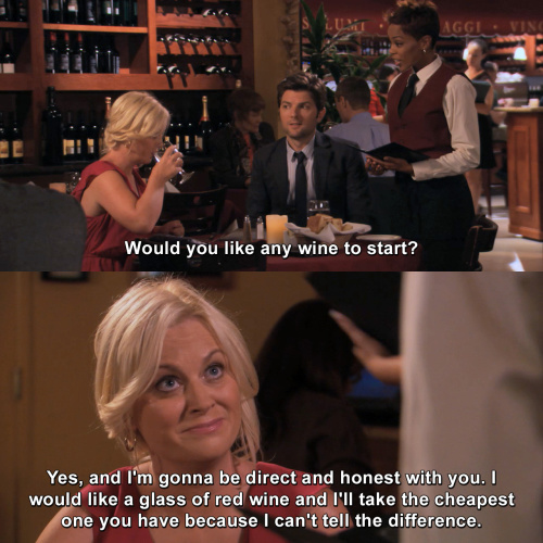 Parks and Recreation - Would you like any wine to start?