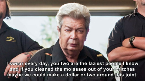 Pawn Stars - You two are the laziest people