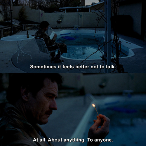 Breaking Bad - Sometimes it feels better not to talk