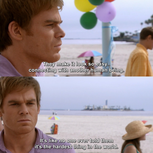 Dexter - They make it look so easy