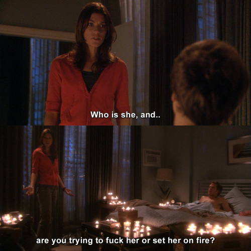 Dexter - Are you trying to fuck her or set her on fire?