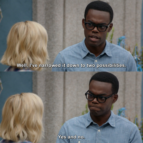 The Good Place - Well, I've narrowed it down to two possibilities